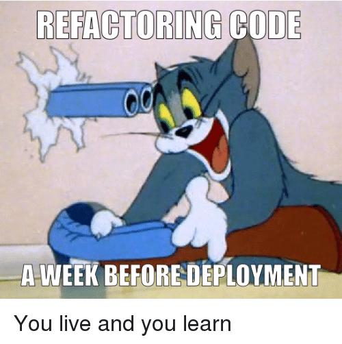 Refactoring code before deployment