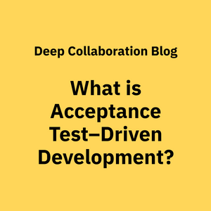 Acceptance Test–Driven Development: What Is It and Examples